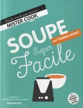 Jennifer Joly - Soupe thermo robot super facile.