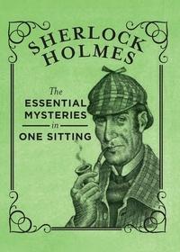 Jennifer Kasius - Sherlock Holmes - The Essential Mysteries in One Sitting.