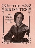 Jennifer Kasius - The Brontes - The Complete Novels in One Sitting.