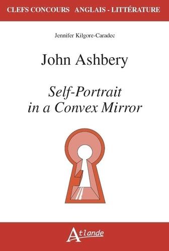 John Ashbery. Self-Portrait in a Convex Mirror