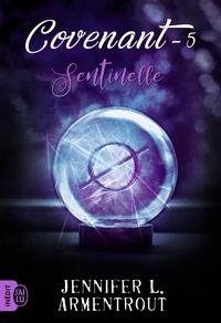 Jennifer L. Armentrout - Covenant Tome 5 : Sentinelle.