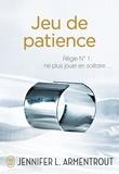 Jennifer L. Armentrout - Jeu de patience.
