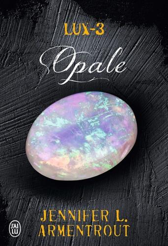 Lux Tome 3 Opale