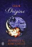 Jennifer L. Armentrout - Lux Tome 4 : Origine.