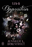 Jennifer L. Armentrout - Lux Tome 5 : Opposition.