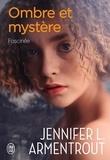 Jennifer L. Armentrout - Ombre et mystère Tome 3 : Fascinée.