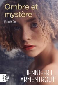 Epub books sur le téléchargement d'ipad Ombre et mystère Tome 3 9782290200063 PDF MOBI par Jennifer L. Armentrout