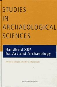 Jennifer-L Mass et Aaron-N Shugar - Handheld XRF for Art and Archaeology.