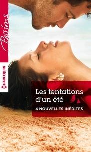 Jennifer LaBrecque et Leslie Kelly - Les tentations d'un été - 4 nouvelles inédites.