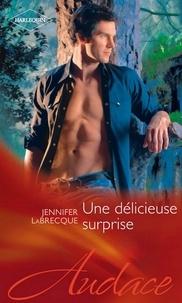 Jennifer LaBrecque - Une délicieuse surprise.