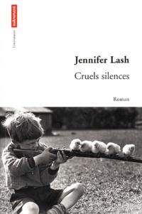 Jennifer Lash - Cruels silences.