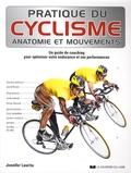 Jennifer Laurita - Pratique du cyclisme - Un guide de coaching pour optimiser votre endurance et vos performances.