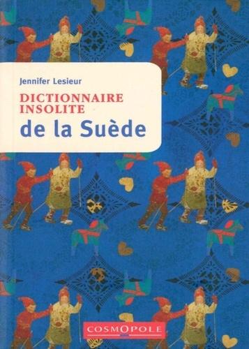 Jennifer Lesieur - Dictionnaire insolite de la Suède.