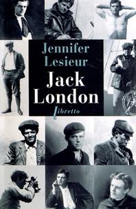 Jennifer Lesieur - Jack London.