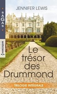 Ebooks gratuits pdfs téléchargements Le trésor des Drummond  - Un homme à conquérir ; Intenses retrouvailles ; Par devoir, par amour... 9782280416849
