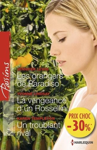 Les orangers de Paradiso - La vengeance d'un Rossellini - Un troublant rival. (promotion)