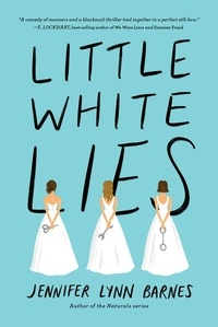 Jennifer Lynn Barnes - Little White Lies.