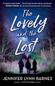 Jennifer Lynn Barnes - The Lovely and the Lost.
