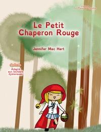 Jennifer Mac Hart - Le petit chaperon rouge.