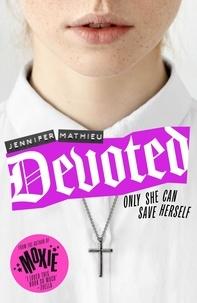 Jennifer Mathieu - Devoted.