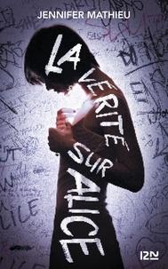 Jennifer Mathieu - La vérité sur Alice.