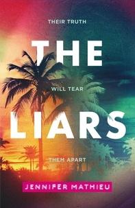 Jennifer Mathieu - The Liars.