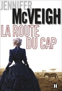 Jennifer McVeigh - La route du Cap.