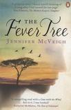 Jennifer McVeigh - The Fever Tree.