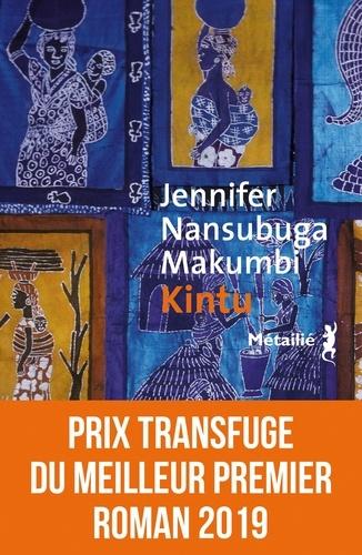 Jennifer Nansubuga Makumbi - Kintu.