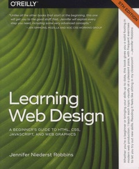 Jennifer Niederst Robbins - Learning Web Design - A Beginner's Guide to HTML, CSS, JavaScript, and Web Graphics.