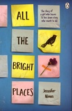 Jennifer Niven - All the Bright Places.