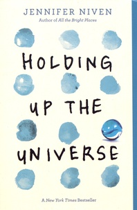 Jennifer Niven - Holding Up the Universe.