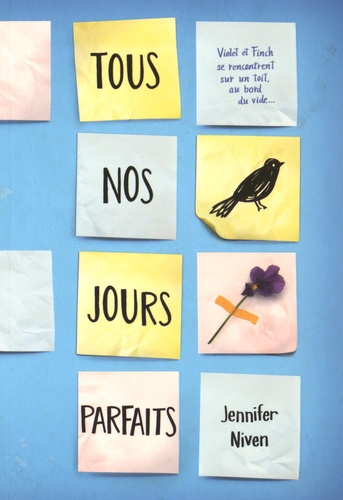 Jennifer Niven - Tous nos jours parfaits.