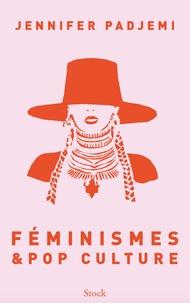 Jennifer Padjemi - Féminismes et pop culture.