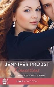 Jennifer Probst et Eléonore Kempler - Kinnections (Tome 4.6) - La fureur des émotions.