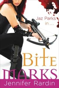Jennifer Rardin - Bite Marks.