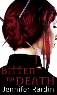 Jennifer Rardin - Bitten to Death.