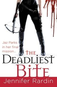 Jennifer Rardin - The Deadliest Bite.