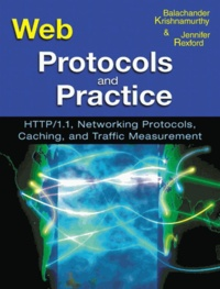 Web Protocols and Practice. HTTP/1.1, Networking Protocols, Caching, and Traffic Measurement.pdf