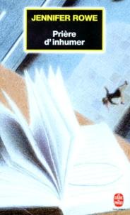 Jennifer Rowe - Prière d'inhumer.