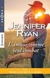Jennifer Ryan - L'amour comme seul combat.