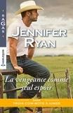 Jennifer Ryan - La vengeance comme seul espoir.