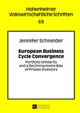 Jennifer Schneider - European Business Cycle Convergence - Portfolio Similarity and a Declining Home Bias of Private Investors.
