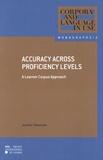Jennifer Thewissen - Accuracy across Proficiency Levels - A Learner Corpus Approach.