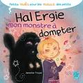 Jennifer Trican - Hal Ergie, mon monstre à dompter.