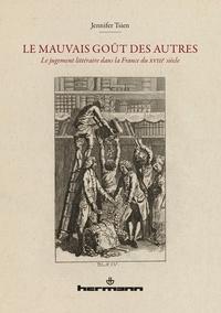 Le mauvais goût des autres - Le jugement littéraire dans la France du XVIIIe siècle.pdf