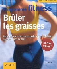 Jennifer Wade - Programme fitness - Brûler les graisses.