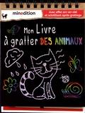 Jennifer Wilderich-Lang - Mon livre à gratter des animaux.