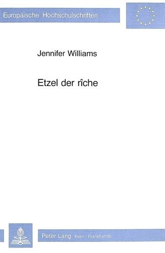 Jennifer Williams - Etzel der Rîche.