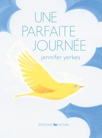 Jennifer Yerkes - Une parfaite journée.